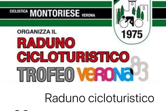 Raduno Cicloturismo U.C. Montoriese @ Circolo I° Maggio | Montorio | Veneto | Italia