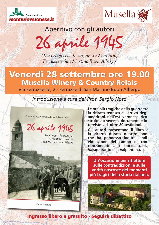 26 aprile 1945 - Aperitivo con gli autori presso Musella Winery a Ferrazze @ Musella Winery & Country Relais | Ferrazze | Veneto | Italia